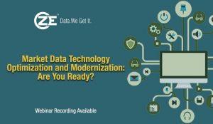 Presentation: Market Data Technology Optimization and Modernization